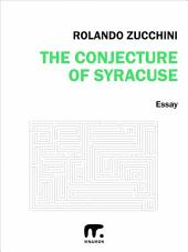 The conjecture of Syracuse: II edition