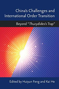 China   s Challenges and International Order Transition PDF
