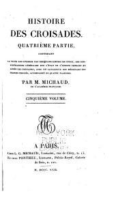 Histoire des croisades: Volume4