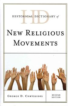 Historical Dictionary of New Religious Movements PDF