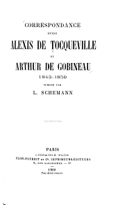 Correspondance entre Alexis de Tocqueville et Arthur de Gobineau: 1842-1859