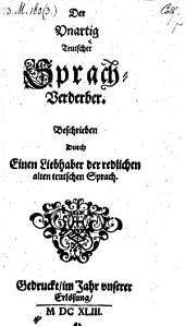 """""""Der"""" unartige deutsche Sprach-Verderber. Beschrieben durch einen Liebhaber der redlichen alten teutschen Sprach"""