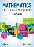Mathematics for Economics and Business PDF eBook PDF
