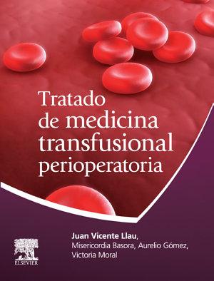Tratado de Medicina Transfusional Perioperatoria PDF