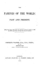 The Famines of the World: Past and Present ...