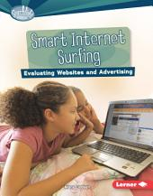 Smart Internet Surfing: Evaluating Websites and Advertising