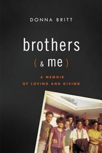 Brothers  and Me  Book