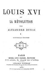 Louis XVI et La Revolution