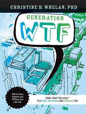 Generation WTF