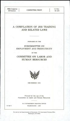 A Compilation of Job Training and Related Laws