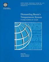 Dismantling Russia's Nonpayments System: Creating Conditions for Growth, Volumes 23-471