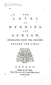 The Loves of Othniel and Achsah: Volume 1