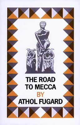 The Road to Mecca PDF
