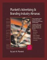 Plunkett s Advertising   Branding Industry Almanac 2007 PDF