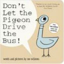 Don t Let the Pigeon Drive the Bus  Book