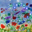 Download Lost and Faerie Found Book