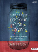 Looking for Lovely   Bible Study Book Book