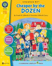 Cheaper by the Dozen - Literature Kit Gr. 7-8