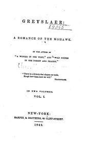 Greyslaer: A Romance of the Mohawk, Volume 1