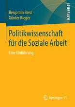 Politikwissenschaft f  r die Soziale Arbeit PDF