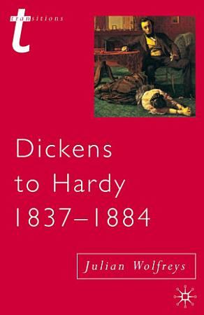 Dickens to Hardy  1837 1884 PDF