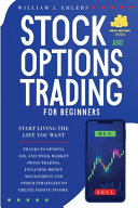 Stock and Options Trading for Beginners 2021