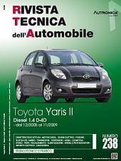 Manuale di riparazione Toyota Yaris II: Diesel 1.4 D-4D 90 cv - RTA238