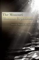 The Missouri Mormon Experience PDF