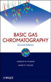 Basic Gas Chromatography: Edition 2