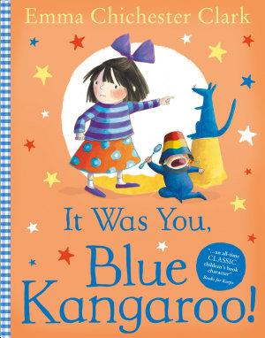 It Was You  Blue Kangaroo
