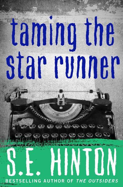Download Taming the Star Runner Book