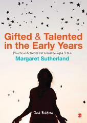 Gifted and Talented in the Early Years: Practical Activities for Children aged 3 to 6, Edition 2