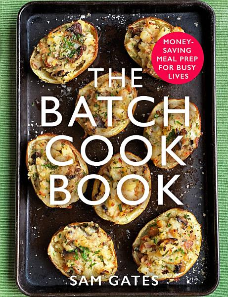 Download The Batch Cook Book Book