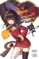 Konosuba: God's Blessing on This Wonderful World!, Vol. 9 (light novel)