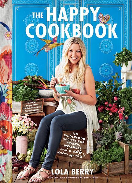 Download The Happy Cookbook Book