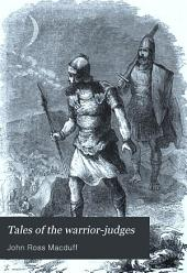 Tales of the Warrior-judges: A Sunday Book for Boys