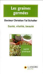 Les graines germées: santé, vitalité, beauté