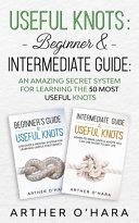 Useful Knots Beginner & Intermediate Guide