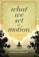 What We Set in Motion PDF