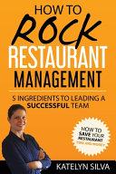 How to Rock Restaurant Management