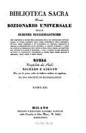 Biblioteca sacra ovvero Dizionario universale delle scienze ecclesiastiche... per la prima volta ... tradotta ed ampliata da una societa di ecclesiastici: Volume 16