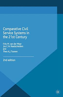 Comparative Civil Service Systems in the 21st Century PDF