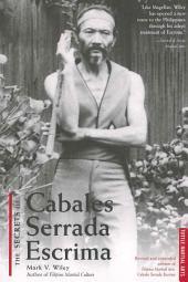 The Secrets of Cabales Serrada Escrima