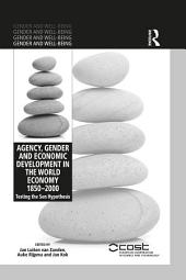 Agency, Gender and Economic Development in the World Economy 1850–2000: Testing the Sen Hypothesis