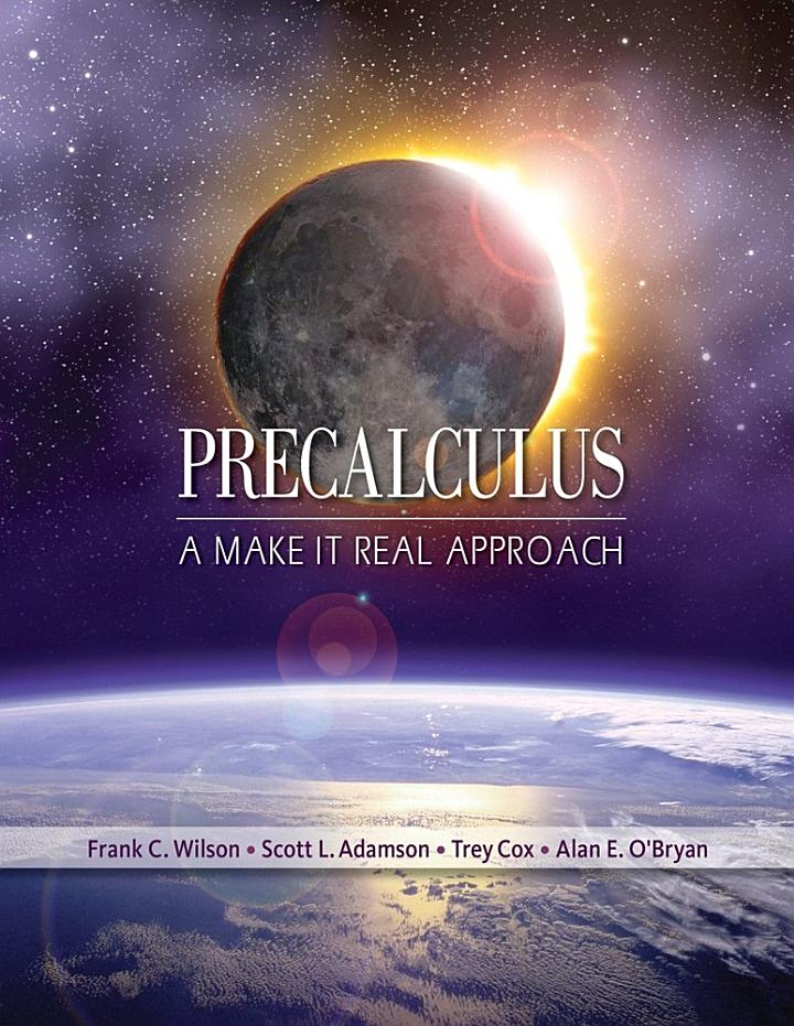 Precalculus: A Make it Real Approach