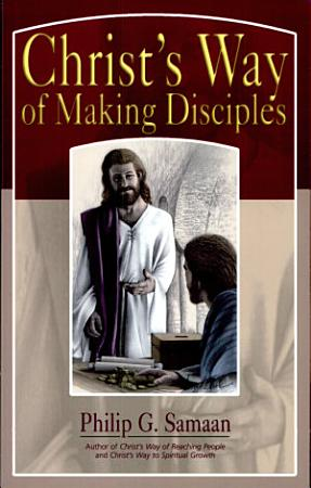 Christ s Way of Making Disciples PDF