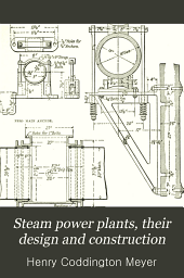 Steam power plants, their design and construction