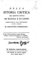 Della istoria critica del moderno diritto di natura e di genti discorsi raccolti dalla restaurazione di ogni filosofia di Agatopisto Cromaziano