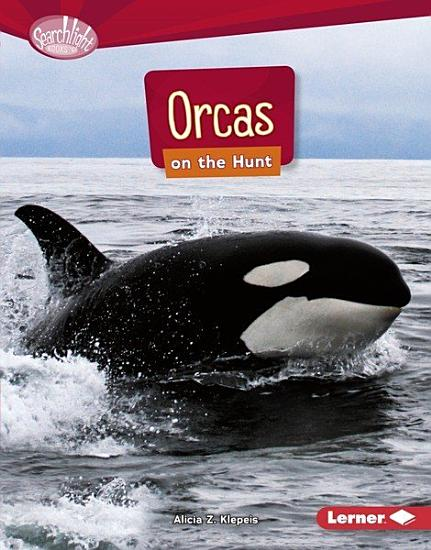 Orcas on the Hunt PDF