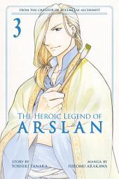 The Heroic Legend of Arslan Volume 3: Volume 1